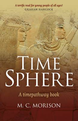 Time Sphere: A Timepathway Book (Paperback)