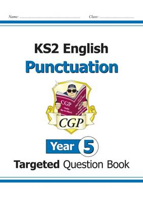 KS2 English Targeted Question Book: Punctuation - Year 5 (Paperback)