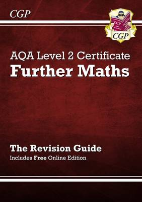 AQA Level 2 Certificate in Further Maths - Revision Guide (with Online Edition) (Paperback)