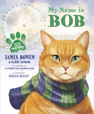 My Name is Bob: An Illustrated Picture Book (Paperback)