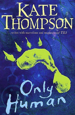 Only Human - The Missing Link Trilogy (Paperback)