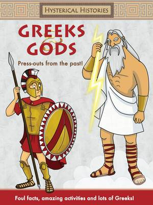 Hysterical Histories Greeks and Gods - Hysterical Histories (Paperback)