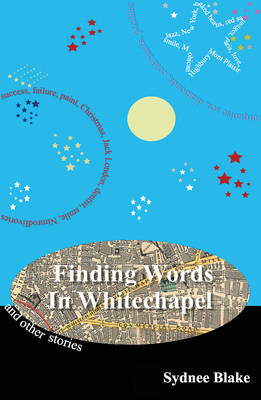 Finding Words in Whitechapel (Paperback)