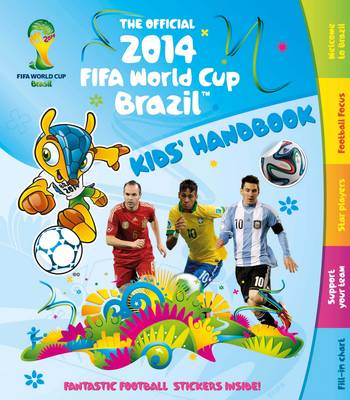 The Official 2014 FIFA World Cup Brazil Kids' Handbook (Paperback)