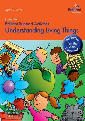 Understanding Living Things - Brilliant Support Activities (Paperback)