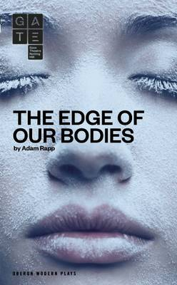 The Edge of Our Bodies (Paperback)