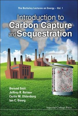 Introduction to Carbon Capture and Sequestration - The Berkeley Lectures on Energy 1 (Hardback)