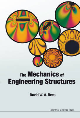 The Mechanics of Engineering Structures (Paperback)
