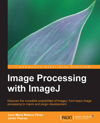 Image Processing with imageJ (Paperback)