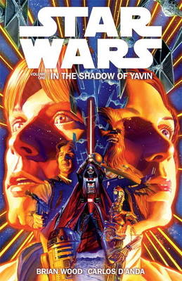 Star Wars Volume 1: in the Shadow of Yavin (Paperback)