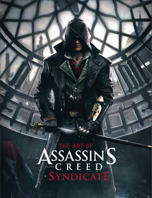 Cover The Art of Assassin's Creed Syndicate