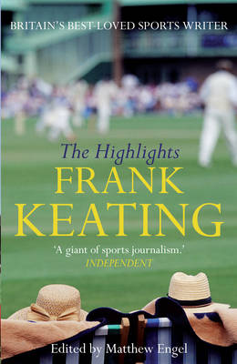 The Highlights: The Best of Frank Keating (Hardback)