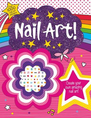 Nail Art! - Awesome Activities (Paperback)