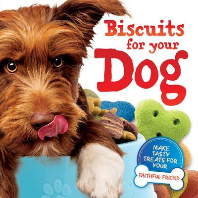 Biscuits for Your Dog (Novelty book)