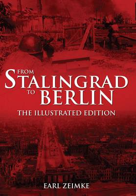 From Stalingrad to Berlin (Paperback)