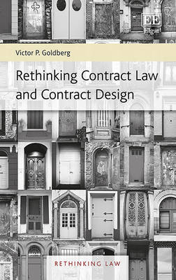Rethinking Contract Law and Contract Design - Rethinking Law Series 1 (Hardback)