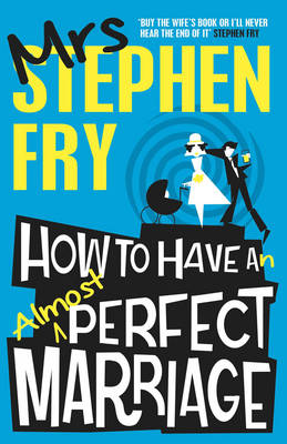 How to Have an Almost Perfect Marriage (Paperback)