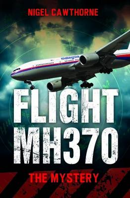 Flight MH370: The Mystery (Paperback)