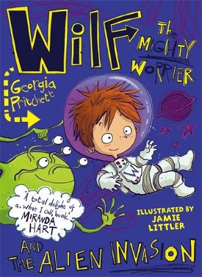 Cover Wilf the Mighty Worrier and the Alien Invasion - Wilf the Mighty Worrier 4