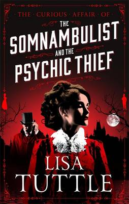 Cover The Somnambulist and the Psychic Thief - The Curious Affair of 1
