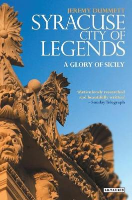Syracuse, City of Legends: A Glory of Sicily (Paperback)