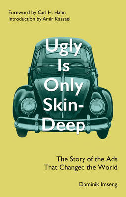 Cover Ugly is Only Skin-Deep: The Story of the Ads That Changed the World