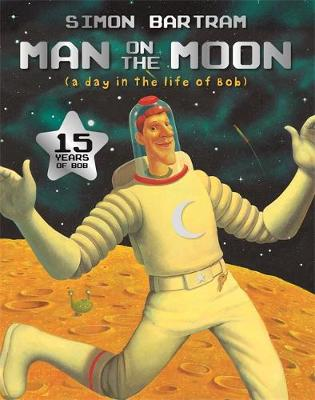 The Man on the Moon - Bartram, Simon Series (Paperback)
