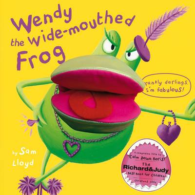 Wendy the Wide-mouthed Frog (Hardback)