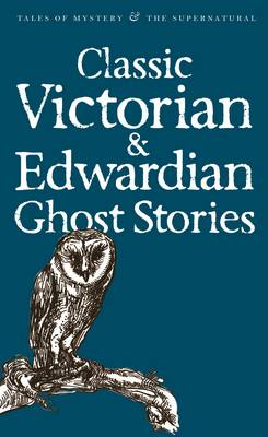 Victorian & Edwardian Ghost Stories cover