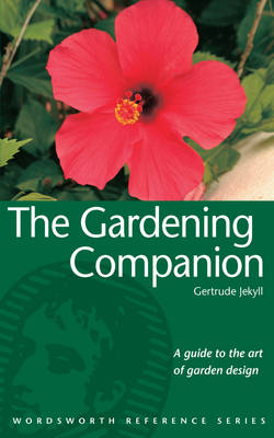 The Gardening Companion - Wordsworth Reference (Paperback)