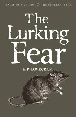 The Lurking Fear: Collected Short Stories - Tales of Mystery & the Supernatural v.4 (Paperback)