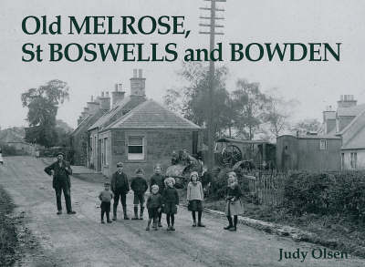 Old Melrose, St Boswells and Bowden (Paperback)