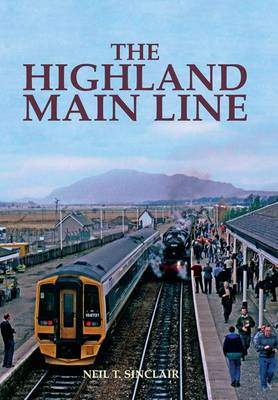 The Highland Mainline (Hardback)