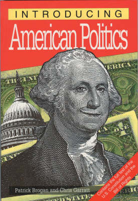 Introducing American Politics - Introducing... (Paperback)