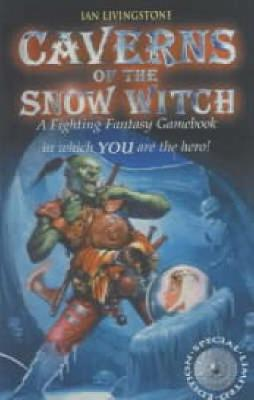 Caverns of the Snow Witch - Fighting Fantasy (Paperback)