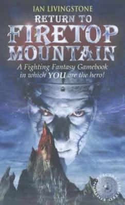 Return to Firetop Mountain - Fighting Fantasy 16 (Paperback)