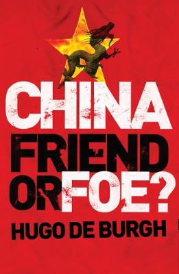 China: Friend or Foe? (Paperback)
