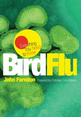 Bird Flu: Everything You Need to Know (Paperback)