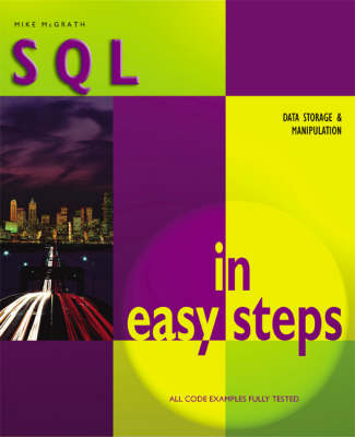 SQL in Easy Steps - In Easy Steps Series (Paperback)