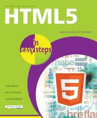 HTML5 in Easy Steps - In Easy Steps (Paperback)