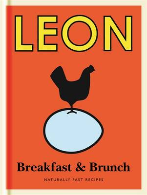 Little Leon: Breakfast & Brunch: Naturally Fast Recipes - Leon Minis (Hardback)