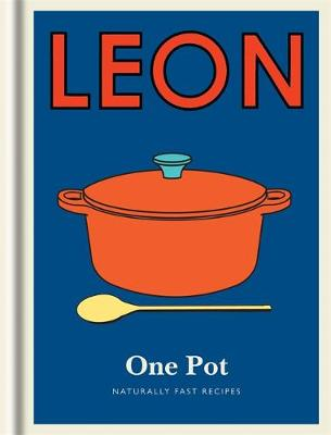 Little Leon: One Pot: Naturally fast recipes - Leon Minis (Hardback)