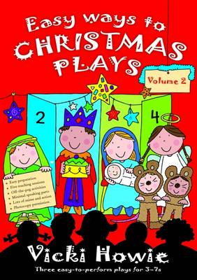 Easy Ways to Christmas Plays: v. 2: Three Easy-to-perform Plays for 3-7s (Paperback)