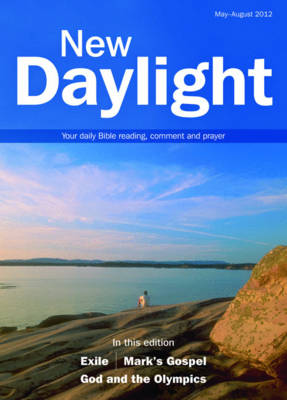 New Daylight: May-August 2012: Your Daily Bible Reading, Comment and Prayer (Paperback)