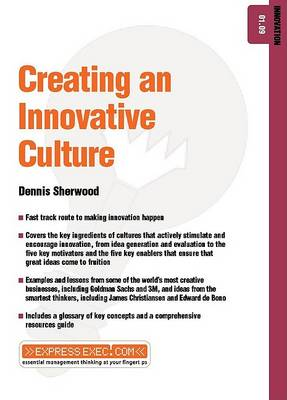 Creating an Innovative Culture - ExpressExec S. (Paperback)