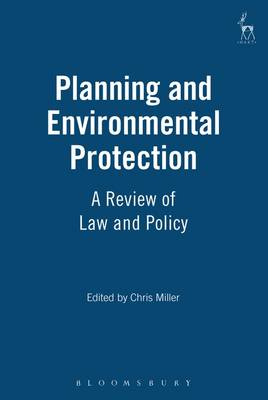 Planning and Environmental Protection: A Review of Law and Policy (Paperback)
