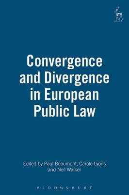 Convergence and Divergence in European Public Law (Hardback)