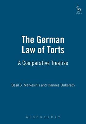 The German Law of Torts: A Comparative Treatise (Paperback)