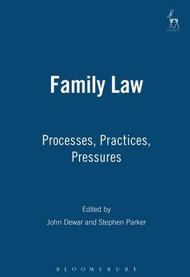 Family Law: Processes, Practices, Pressures (Paperback)