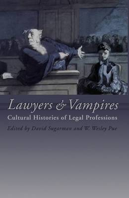 Lawyers and Vampires: Cultural Histories of Legal Professions (Hardback)